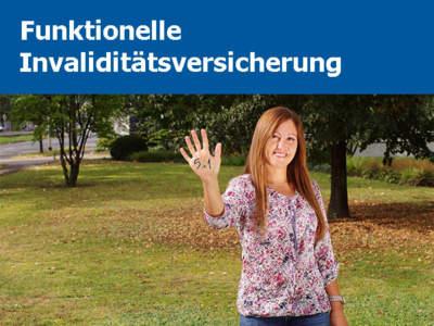 Konzept Und Marketing Funktionelle Invaliditätsversicherung allsafe lavida